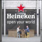 Heineken – Open your world.